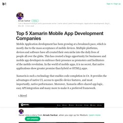 Top 5 Xamarin Mobile App Development Companies – Arnab Sarkar – Medium