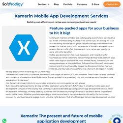 Hire Xamarin mobile app development services - SoftProdigy