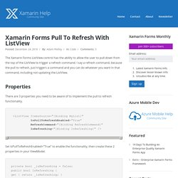 Xamarin Forms Pull To Refresh With ListView - Xamarin Help