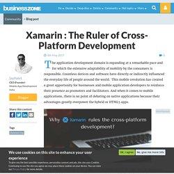 Xamarin : The Ruler of Cross-Platform Development