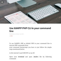 Use XAMPP PHP CLI in your command line - Blog of Shaharia Azam