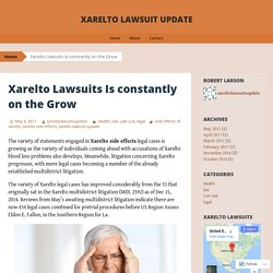 Xarelto Lawsuits Is constantly on the Grow