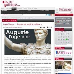 Xavier Darcos : « Auguste est un génie politique »