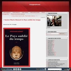 Xavier-Marie Bonnot le Pays oublié du temps (2011)