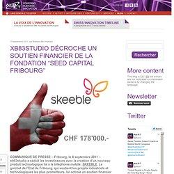 xb83studio décroche un soutien financier de la fondation «Seed Capital Fribourg»
