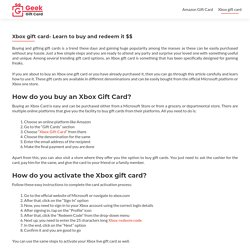 Xbox gift card- Learn to buy and redeem it $$