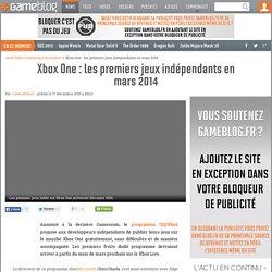 Xbox One : les premiers jeux ind pendants en mars 2014