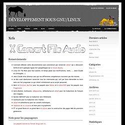 Xcfa - Développement sous GNU/Linux