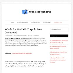 XCode for MAC OS X Apple Free Download - xCode for Windows Download