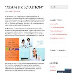 """XEAM HR SOLUTION"""