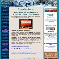 Xeneplex Facts, Ingredients, Reviews