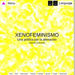 Xenofeminismo: Una política por la alienación