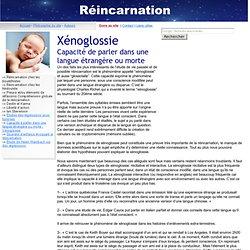 Article/ Xénoglossie et réincarnation - Preuves de vies passées?