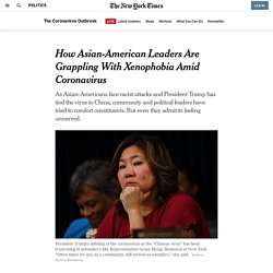 How Asian-American Leaders Are Grappling With Xenophobia Amid Coronavirus