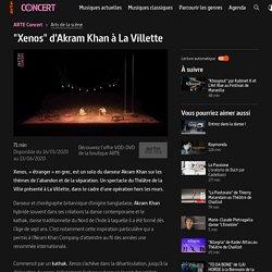 """Xenos"" d'Akram Khan à La Villette"
