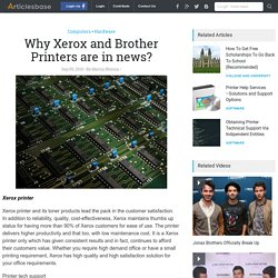 Why Xerox and Brother Printers are in news?