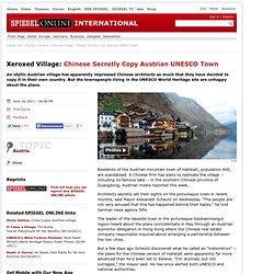 Xeroxed Village: Chinese Secretly Copy Austrian UNESCO Town - SPIEGEL ONLINE - News - International