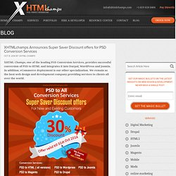 XHTMLchamps Announces Super Saver Discount offers for PSD Conversion Services