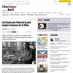 Le prix Nobel de la paix au dissident chinois Liu Xiaobo