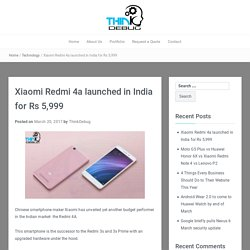 Xiaomi Redmi 4a launched in India for Rs 5,999