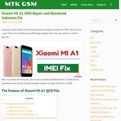 Xiaomi Mi A1 IMEI Repair and Baseband Unknown Fix