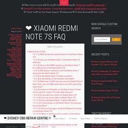 ❤ Xiaomi Redmi Note 7S FAQ - ❤️ Sydney CBD Repair Centre □