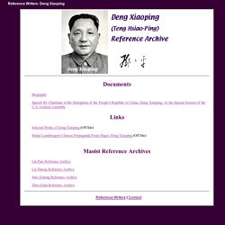 The Deng Xiaoping Reference Archive