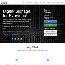 Xibo Open Source Digital Signage