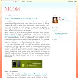 XICOM: How to develop apps without using servers?