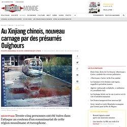 En Chine, le Xinjiang théâtre de violences sans fin