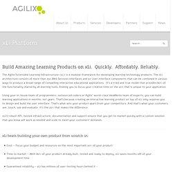 xLi Platform - AgilixAgilix