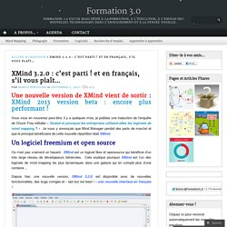 XMind 3.2.0 : c'est parti ! et en français, s'il vous plaît…