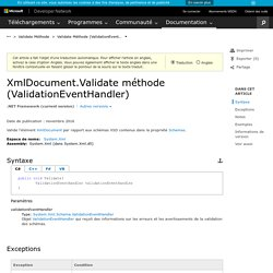 XmlDocument.Validate méthode (ValidationEventHandler) (System.Xml)