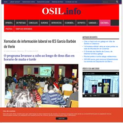 Xornadas de información laboral no IES García Barbón de VerínOSil, periódico en galego de información xeral.