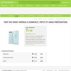 Test du Sony Xperia X Compact, petit et sans prétention