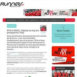 XT4 et RACE : Kalenji au top (ou presque) du Trail