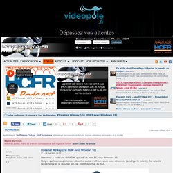 «Xtreamer Winkey (clé HDMI avec Windows 10)» - 30064027 - sur le forum «Lecteurs et Box Multimedia» - 58 - du site Homecinema-fr.com