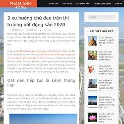 3 xu hướng chủ đạo trên thị trường bất động sản 2020