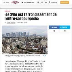 «Le XVIe est l'arrondissement de l'entre-soi bourgeois»