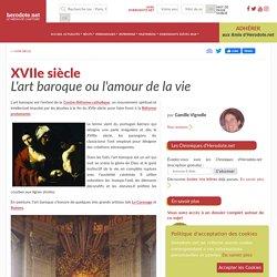XVIIe siècle - L'art baroque ou l'amour de la vie