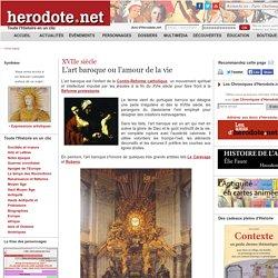 XVIIe siècle - L'art baroque ou l'amour de la vie - Herodote.net