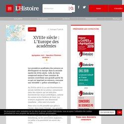 XVIIIe siècle : L'Europe des académies