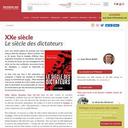 XXe siècle - Le siècle des dictateurs