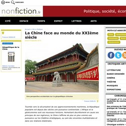 La Chine face au monde du XXIème siècle - Nonfiction.fr le portail des livres et des idées
