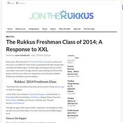 XXL Freshman Class 2014 Review
