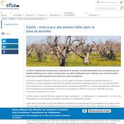 EFSA 10/09/18 Xylella : mise à jour des plantes hôtes dans la base de données