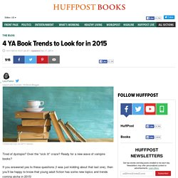 4 YA Book Trends to Look for in 2015