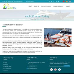 Yacht Charter Turkey:Enjoy with Best Possible Yacht Charter