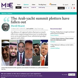 The Arab yacht summit plotters have fallen out
