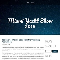 Top Five Yachts and Boats from the Upcoming Miami Show